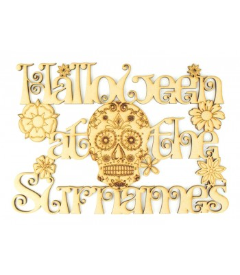 Laser Cut Personalised 'Halloween at the...' Sign with Sugar Skull and Flowers