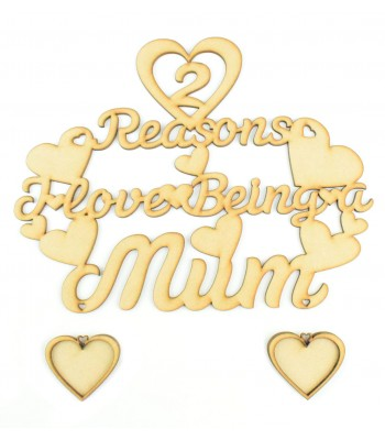 Laser Cut '2 Reasons I love being a Mum' Sign with Photo Frame Hearts - Options Available