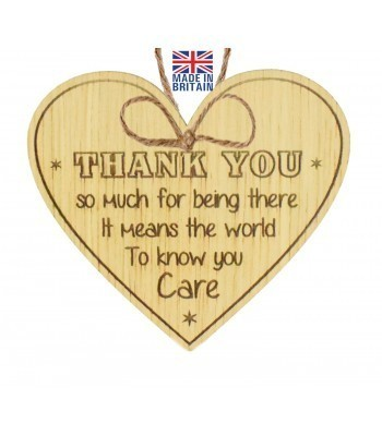 Laser Cut Oak Veneer 'Thank you so much for being there. It means the world to know you care' Engraved Mini Heart Plaque