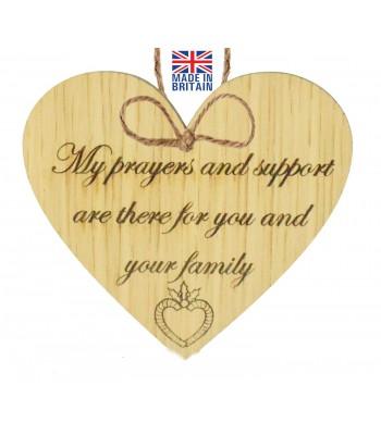 Laser Cut Oak Veneer 'My prayers and support are there for you and your family' Engraved Mini Heart Plaque