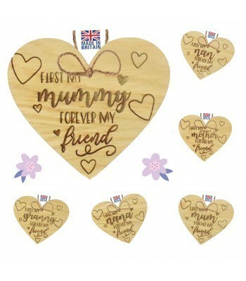 Laser Cut Personalised Oak Veneer 'First My... Forever My Friend' Engraved Mini Heart Plaque