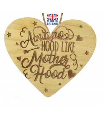 Laser Cut Oak Veneer 'Ain't no hood like Mother Hood' Engraved Mini Heart Plaque