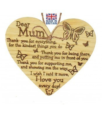 Laser Cut Oak Veneer 'Dear Mum. Thank you for everything. for the kindest things you do... Engraved Mini Heart Plaque