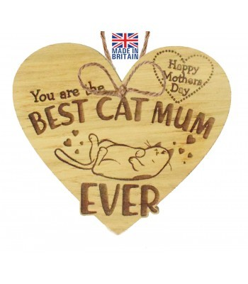 Laser Cut Oak Veneer 'Happy Mothers Day. You are the Best Cat Mum Ever' Engraved Mini Heart Plaque