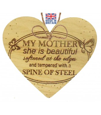 Laser Cut Oak Veneer 'My Mother she is beautiful. Softened at the edges and tempered with a spine of steel' Engraved Mini Heart Plaque