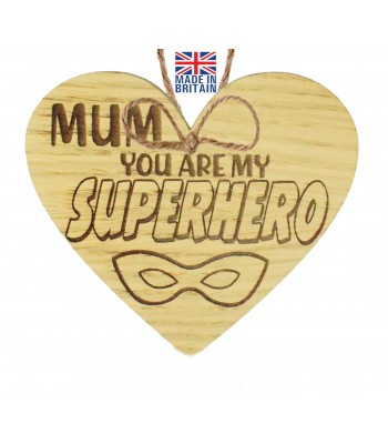 Laser Cut Oak Veneer 'Mum. You are my Superhero' Engraved Mini Heart Plaque