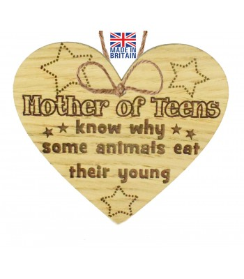 Laser Cut Oak Veneer 'Mother of Teens know why some animals eat their young' Engraved Mini Heart Plaque