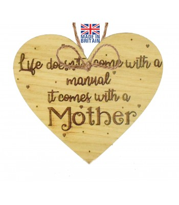 Laser Cut Oak Veneer 'Life doesn't come with a manual. It comes with a Mother' Engraved Mini Heart Plaque