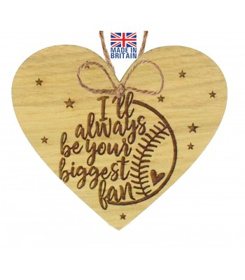 Laser Cut Oak Veneer 'I'll always be your biggest fan' Engraved Mini Heart Plaque