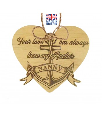 Laser Cut Oak Veneer 'Your love has always been my Anchor Nanny' Engraved Mini Heart Plaque