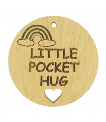 Laser Cut Oak Veneer 'Little Pocket Hug' Engraved Mini Circle Plaque with Rainbow and Cut out Heart
