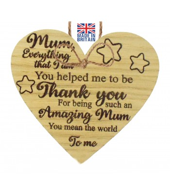 Laser Cut Oak Veneer 'Mum. Everything I am. You helped me to be. Thank you for being such an Amazing Mum...' Engraved Mini Heart Plaque