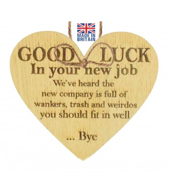 Laser Cut Oak Veneer 'Good Luck. In your new job. We've heard the new company is full of...' Engraved Mini Heart Plaque