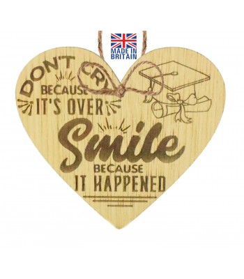 Laser Cut Oak Veneer 'Don't Cry Because It's Over. Smile Because It Happened' Engraved Mini Heart Plaque