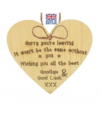Laser Cut Oak Veneer 'Sorry you're leaving. It won't be the same without you. Wishing you all the best...' Engraved Mini Heart Plaque