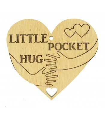 Laser Cut Oak Veneer 'Little Pocket Hug' Engraved Mini Heart Plaque