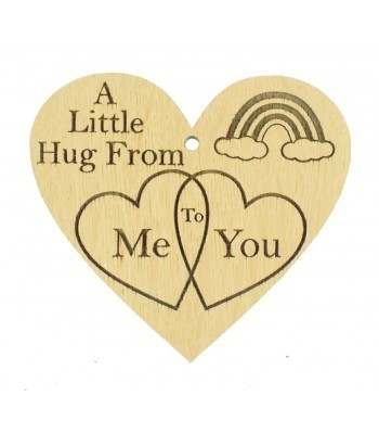 Laser Cut Oak Veneer 'A Little Hug From Me To You' Engraved Mini Heart Plaque