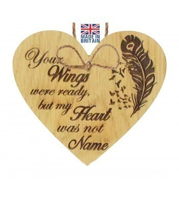 Laser Cut Personalised Oak Veneer 'Your Wings were ready but my Heart was not...' Engraved Mini Heart Plaque