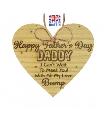 Laser Cut Oak Veneer 'Happy Father's Day Daddy. I can't wait to meet you! With all my love Bump' Engraved Mini Heart Plaque