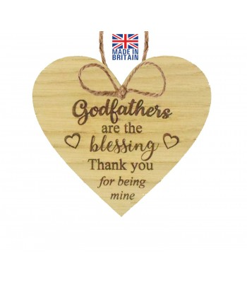 Laser Cut Oak Veneer 'Godfathers are the blessing. Thank you for being mine' Engraved Mini Heart Plaque