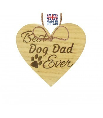 Laser Cut Oak Veneer 'Best Dog Dad Ever' Engraved Mini Heart Plaque
