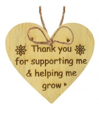 Laser Cut Oak Veneer 'Thank you for supporting me & helping me grow' Engraved Mini Heart Plaque