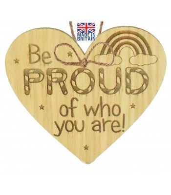 Laser Cut Oak Veneer 'Be Proud of who you are!' Engraved Mini Heart Plaque