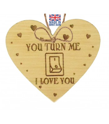 Laser Cut Oak Veneer 'You Turn Me On. I Love You' Engraved Mini Heart Plaque