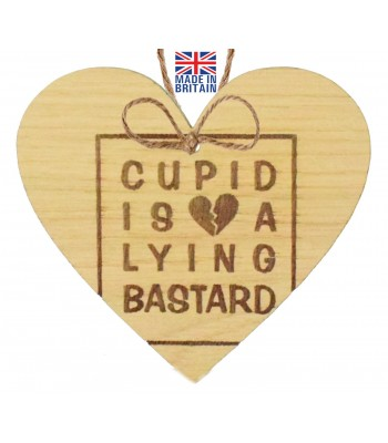 Laser Cut Oak Veneer 'Cupid is a Lying B*stard' Engraved Mini Heart Plaque