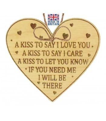 Laser Cut Oak Veneer 'A Kiss To Say I Love You. A Kiss To Say I Care. A Kiss To Let You Know...' Engraved Mini Heart Plaque