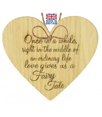 Laser Cut Oak Veneer 'Once in a while. right in the middle of an ordinary life. Love gives us a Fairy Tale' Engraved Mini Heart Plaque