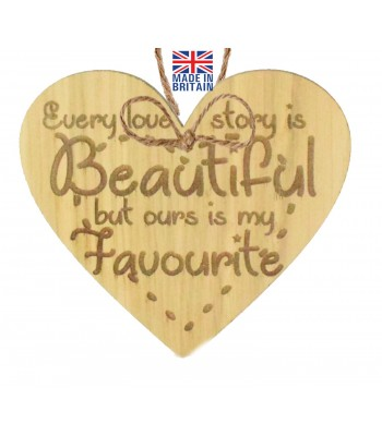 Laser Cut Oak Veneer 'Every love story is Beautiful but ours is my Favourite' Engraved Mini Heart Plaque