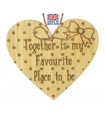 Laser Cut Oak Veneer 'Together is my Favourite Place to be' Engraved Mini Heart Plaque