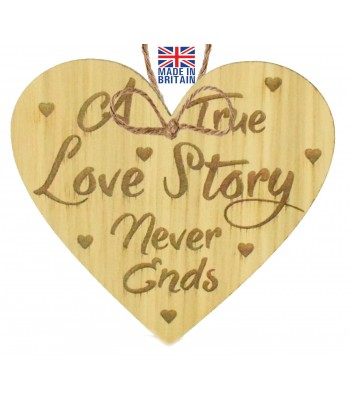 Laser Cut Oak Veneer 'A True Love Story Never Ends' Engraved Mini Heart Plaque