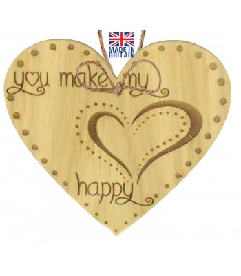 Laser Cut Oak Veneer 'you make my heart happy' Engraved Mini Heart Plaque