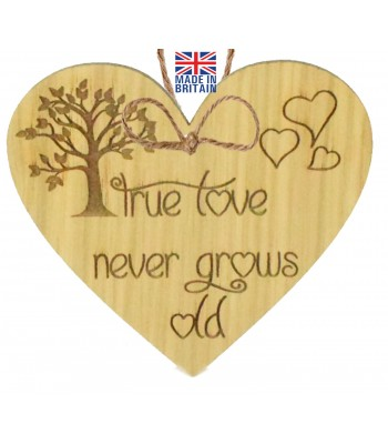 Laser Cut Oak Veneer 'True love never grows old' Engraved Mini Heart Plaque