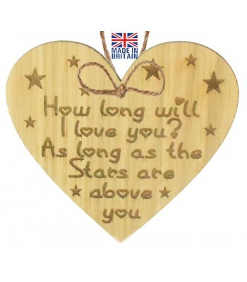 Laser Cut Oak Veneer 'How long will I love you? As long as the Stars are above you' Engraved Mini Heart Plaque