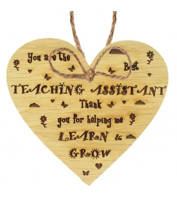 Laser Cut Oak Veneer 'You are the best Teaching Assistant. Thank you for helping me learn & grow' Engraved Mini Heart Plaque