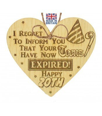Laser Cut Oak Veneer 'I REGRET TO INFORM YOU THAT YOUR TEENS' Engraved Mini Heart Plaque