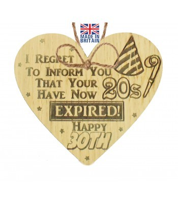 Laser Cut Oak Veneer 'I REGRET TO INFORM YOU THAT YOUR 20S' Engraved Mini Heart Plaque