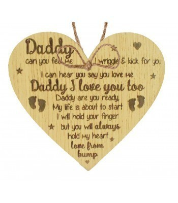 Laser Cut Oak Veneer 'Daddy can you feel me' Engraved Mini Heart Plaque