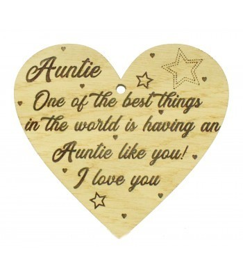 Laser Cut Oak Veneer 'Auntie. One of the best things in the world is having an Auntie like you! I love you' Engraved Mini Heart Plaque
