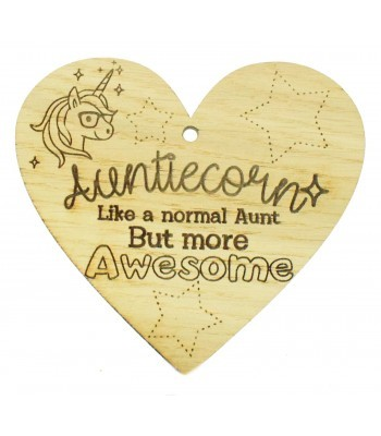 Laser Cut Oak Veneer 'Auntiecorn. Like a normal Aunt But more Awesome' Engraved Mini Heart Plaque