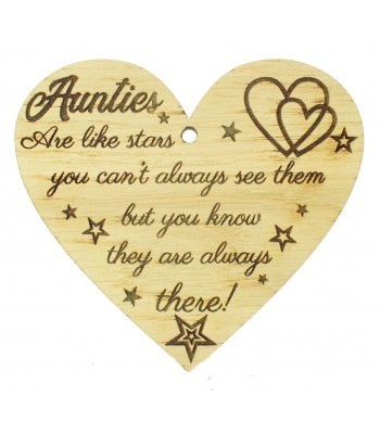 Laser Cut Oak Veneer 'Aunties Are like stars you can't always see them but you know they are always there!' Engraved Mini Heart Plaque