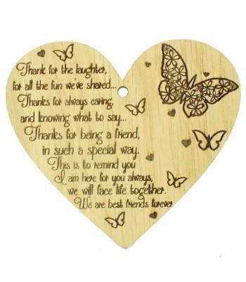 Laser Cut Oak Veneer 'Thanks for the laughter. for all the fun we've shared...' Engraved Mini Heart Plaque