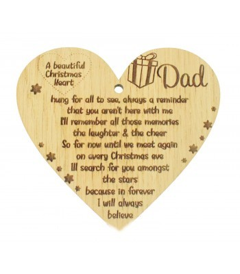 Laser Cut Oak Veneer 'A Beautiful Christmas Heart Dad. hung for all to see..' Engraved Mini Heart Plaque