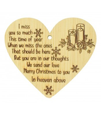 Laser Cut Oak Veneer 'I miss you so much this time of year. When we miss the ones that should be here...' Engraved Mini Heart Plaque
