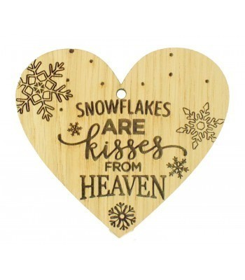 Laser Cut Oak Veneer 'Snowflakes are kisses from heaven' Engraved Mini Heart Plaque