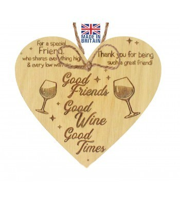 Laser Cut Oak Veneer 'For a special Friend. who shares everything high & every low with me...' Engraved Mini Heart Plaque