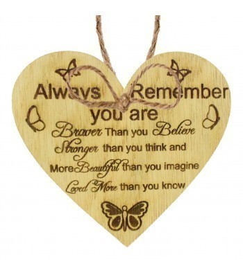 Laser Cut Oak Veneer 'Always remember you are braver than you believe...' Engraved Mini Heart Plaque